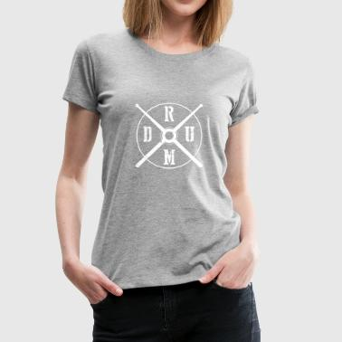 DRUM - Drummer Drumsticks Drums Gift - Women's Premium T-Shirt