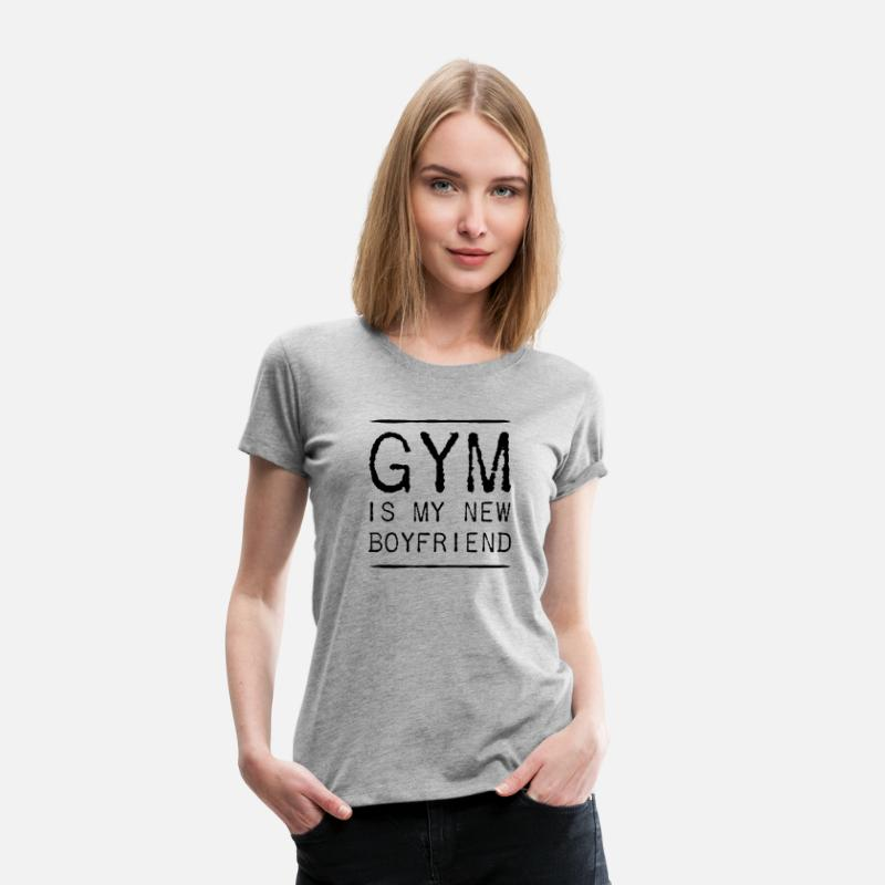 Motivation T-Shirts - Gym is my new boyfriend - Women's Premium T-Shirt heather gray