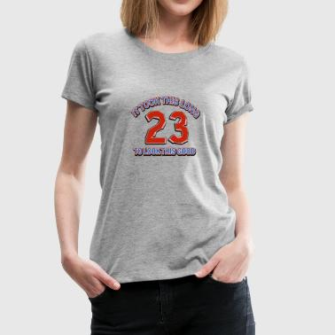 23rd birthday design - Women's Premium T-Shirt