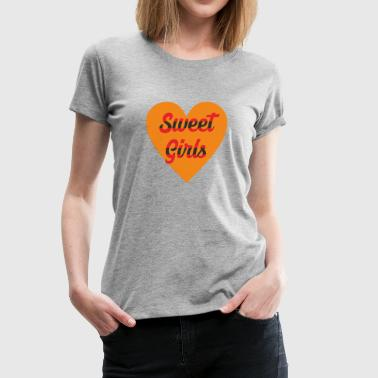 SWEET GIRLS - Women's Premium T-Shirt