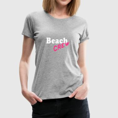 beach crew woman girls group celebrate gift - Women's Premium T-Shirt