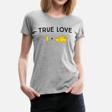 True Love True Love. Macaroni and Cheese - Women's Premium T-Shirt