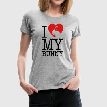 I love my bunny - Women's Premium T-Shirt