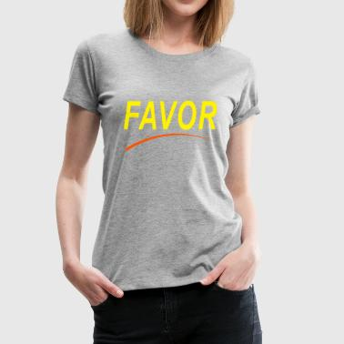 Favorable favor 08 - Women's Premium T-Shirt