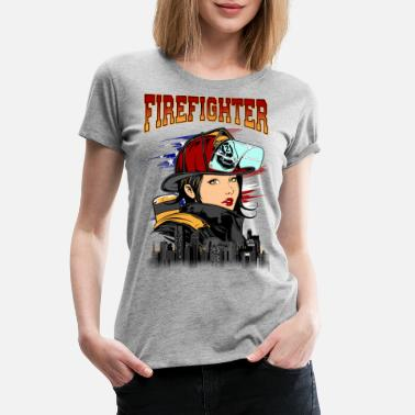 Female Firefighter Female Firefighter - Women's Premium T-Shirt