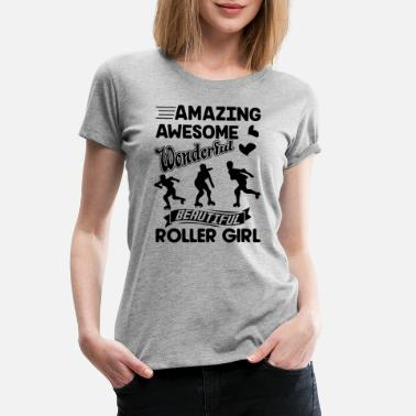 Roller Girl Amazing Roller Derby Girl Shirt - Women's Premium T-Shirt