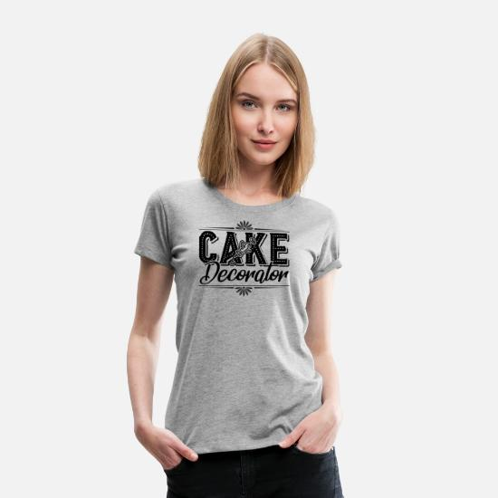 Cake T-Shirts - Cake Decorator - Women's Premium T-Shirt heather gray