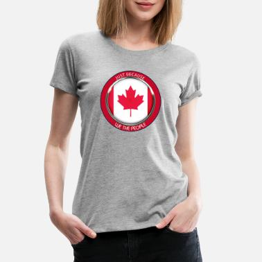 Menu Just Because we the people red ring white f - Women's Premium T-Shirt