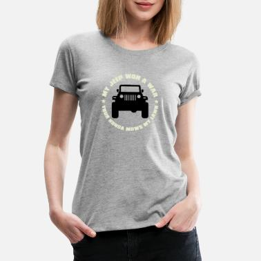 Won My Jeep won a war - Women's Premium T-Shirt