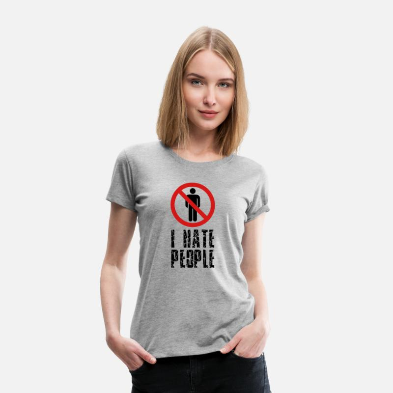 Anime T-Shirts - forbidden against signboard hate people text hate - Women's Premium T-Shirt heather gray