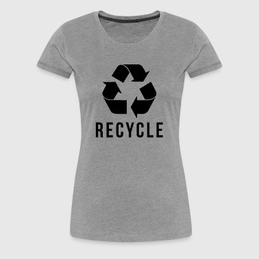 RECYCLE - Women's Premium T-Shirt