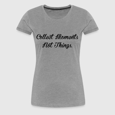 COLLECT MOMENTS - Women's Premium T-Shirt