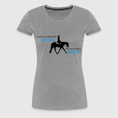 Stock Horse Ridden English with Quote - Women's Premium T-Shirt