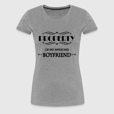 Property of my awesome boyfriend - Women's Premium T-Shirt