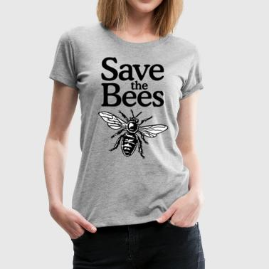 Save The Bees Beekeeper Quote Design (two-color) - Women's Premium T-Shirt