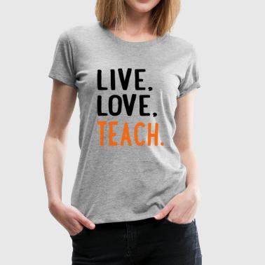 6254398 115223379 teach - Women's Premium T-Shirt