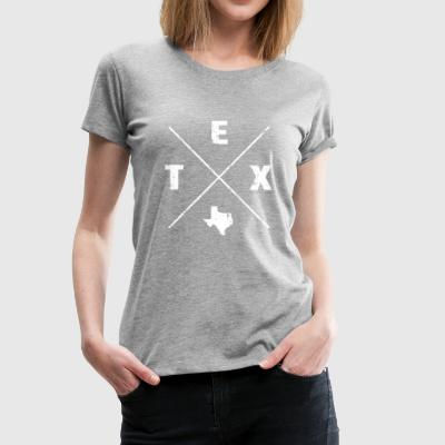 Texas is Home shirt - Texas Homeland tshirts - Women's Premium T-Shirt
