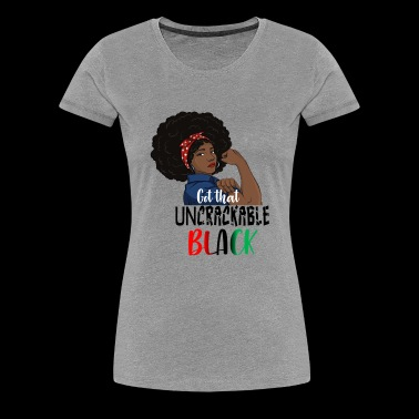 Black Dont Crack - Women's Premium T-Shirt