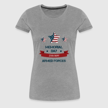 Memorial Day - Armed Forces - Women's Premium T-Shirt