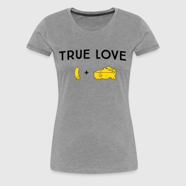 True Love. Macaroni and Cheese - Women's Premium T-Shirt