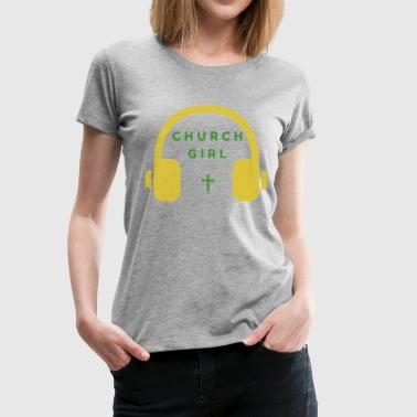Church Girl Headphones - Women's Premium T-Shirt