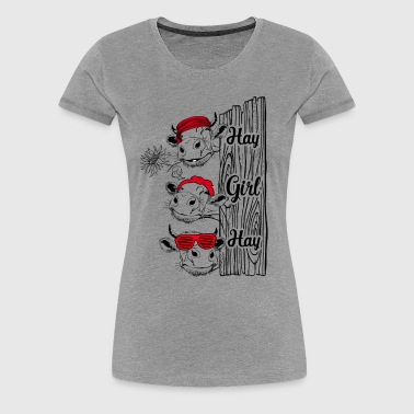 Hay girl hay nice t-shirt for farmer love cattle - Women's Premium T-Shirt