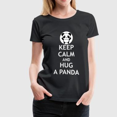Keep Calm and Hug a Panda - Women's Premium T-Shirt
