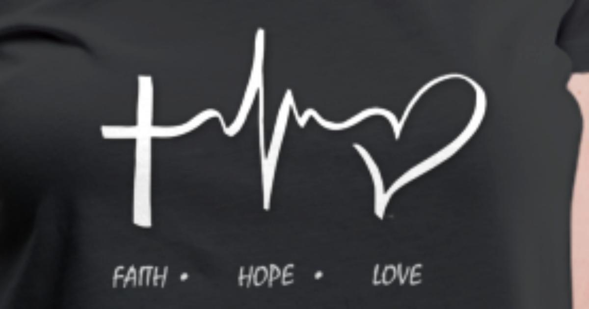 Faith Hope Love By Obra4our Spreadshirt