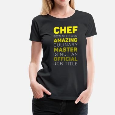 Culinary Chef Amazing Culinary Master T-shirt - Women's Premium T-Shirt