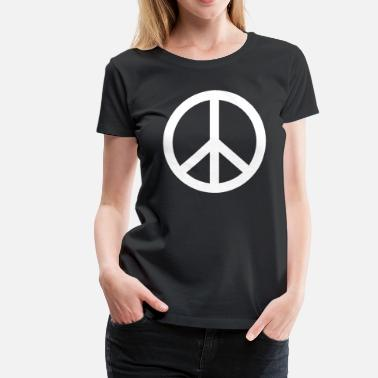 Make Peace Not War PEACE SIGN Make Peace Not War - Women's Premium T-Shirt