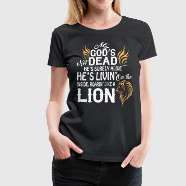 Roaring Like A Lion T Shirt - Women's Premium T-Shirt