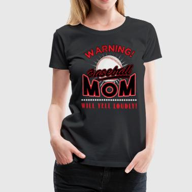Baseball, Baseball Mom - Women's Premium T-Shirt