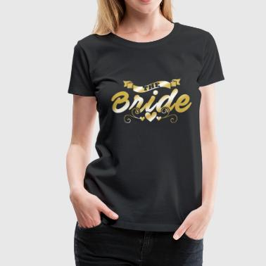 Wedding, The Bride - Women's Premium T-Shirt