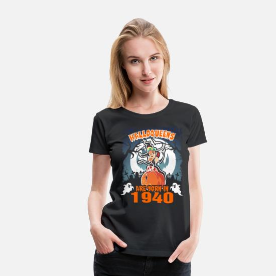 1940 T-Shirts - Halloqueens Are Born In 1940 - Women's Premium T-Shirt black