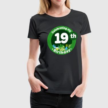 19th Birthday Party Gift - Women's Premium T-Shirt