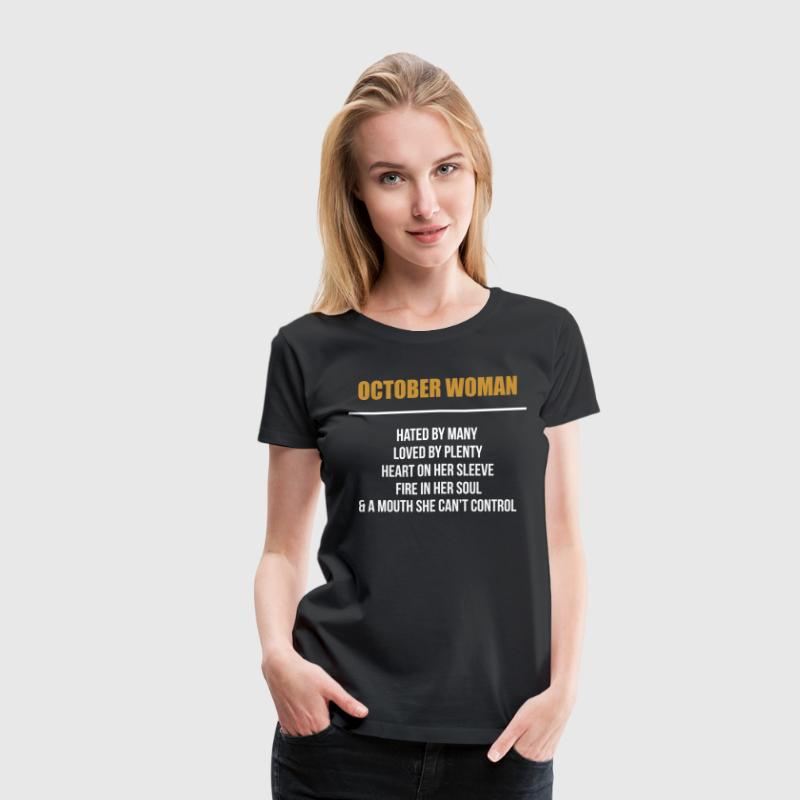 October woman hated by many - Women's Premium T-Shirt