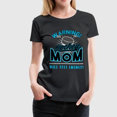 Hockey, Hockey mom - Women's Premium T-Shirt
