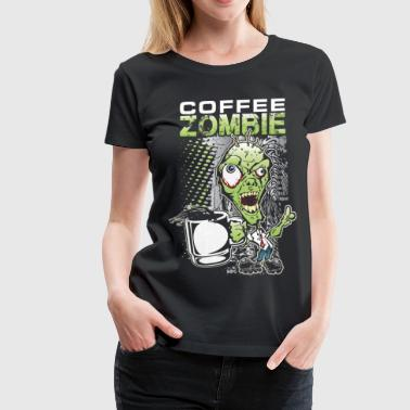 Coffee Zombie - Women's Premium T-Shirt