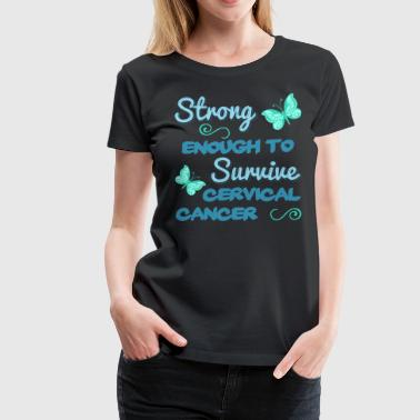 Cervical Cancer Survivor - Women's Premium T-Shirt