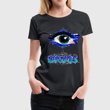 drugs - Women's Premium T-Shirt