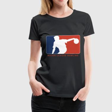 BOWLING MAJOR LEAGUE - Women's Premium T-Shirt