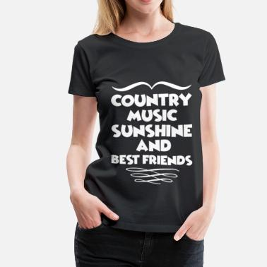 Best Friend Country Music COUNTRY 12121.png - Women's Premium T-Shirt