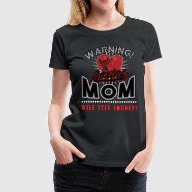 Boxing, Boxing mom - Women's Premium T-Shirt