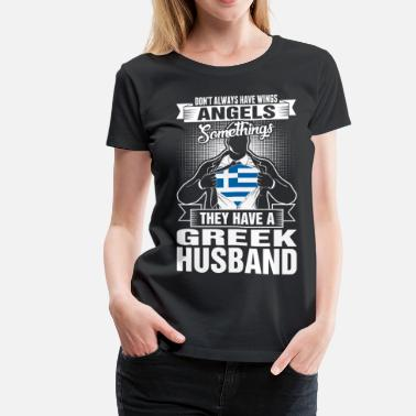 Greek They Have A Greek Husband - Women's Premium T-Shirt