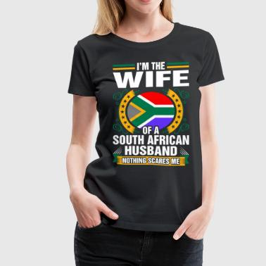 Im The Wife Of A South African Husband - Women's Premium T-Shirt