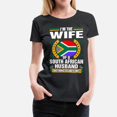 South African Wife Im The Wife Of A South African Husband - Women's Premium T-Shirt