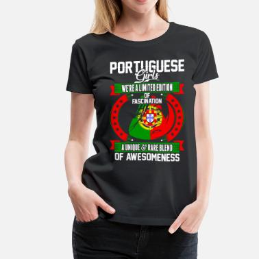 Portuguese Girl Portuguese Girls Of Awesomeness - Women's Premium T-Shirt