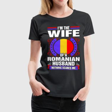 Im The Wife Of A Romanian Husband - Women's Premium T-Shirt