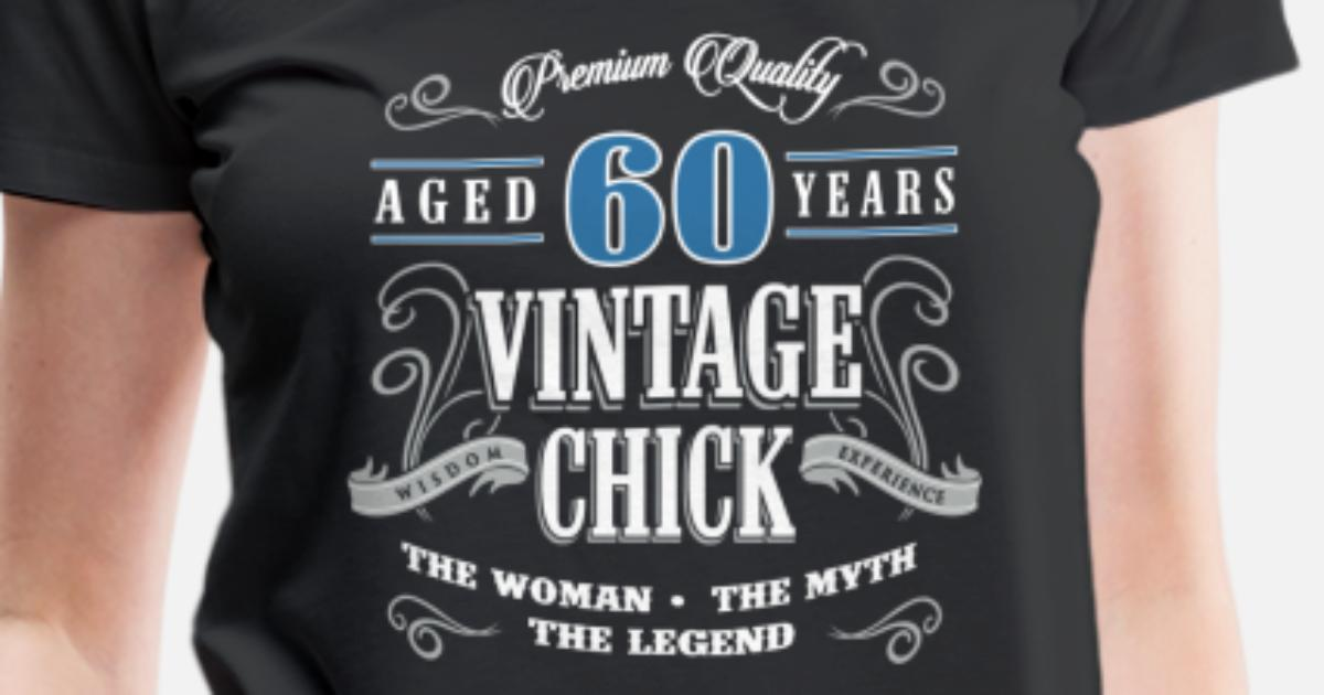 Birthday Gift 60 Years Old Vintage Womens Premium T Shirt
