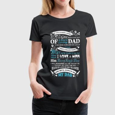 My Dad - Women's Premium T-Shirt